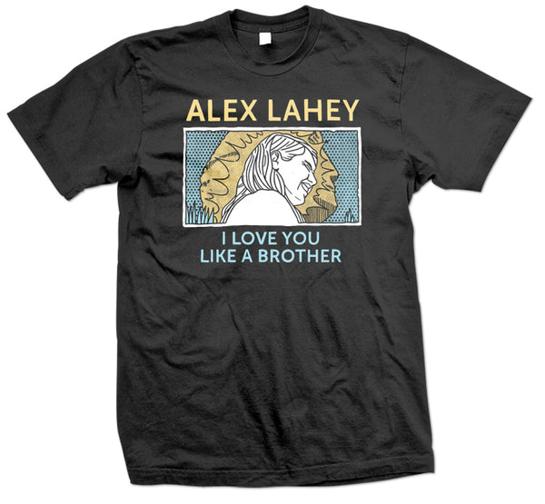 Alex Lahey - I Love You Like A Brother T-shirt (Black)