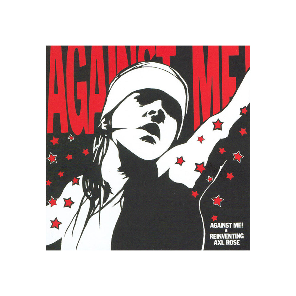 Against Me! Reinventing Axl Rose CD