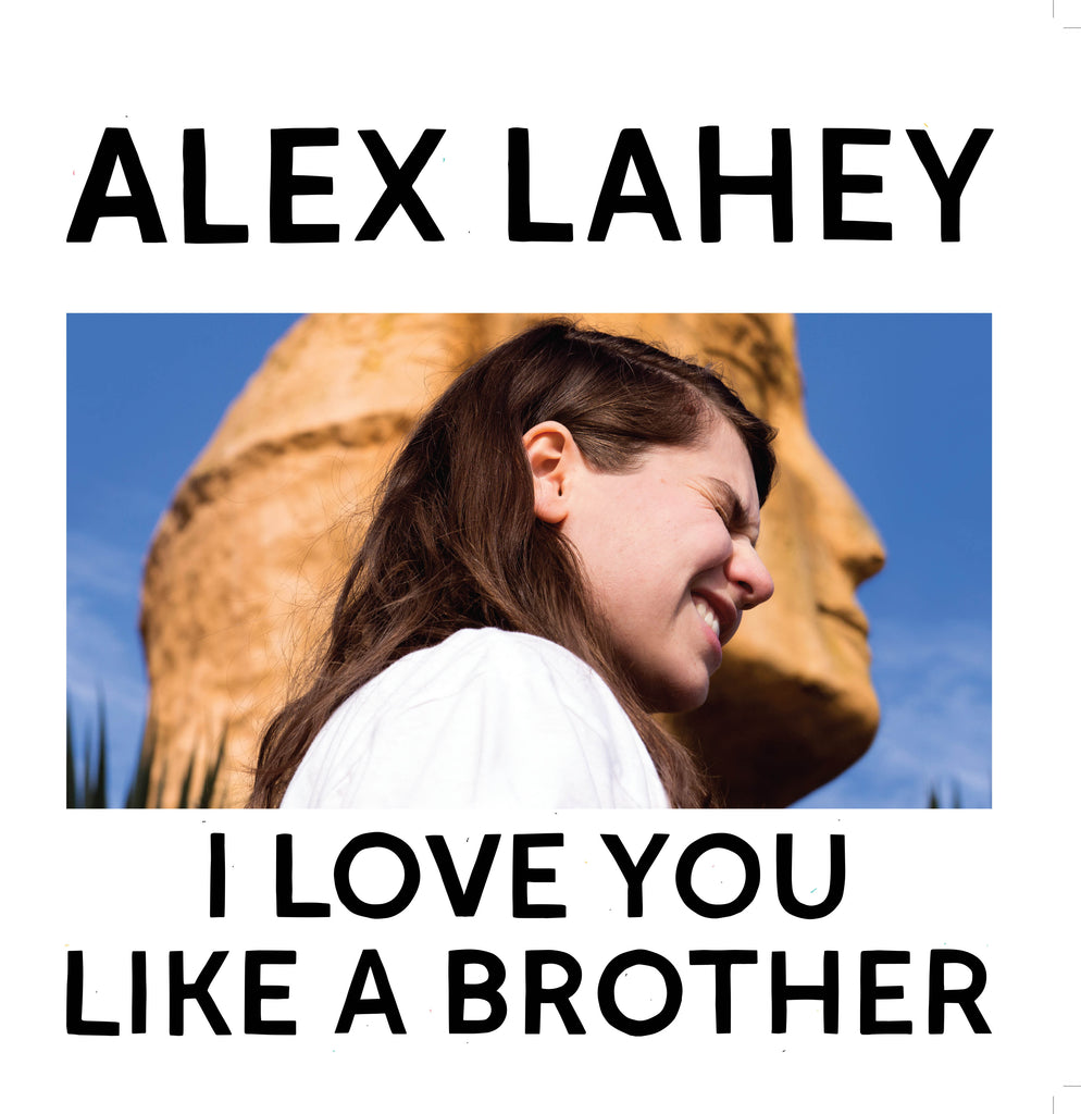 Alex Lahey - I Love You Like A Brother CD