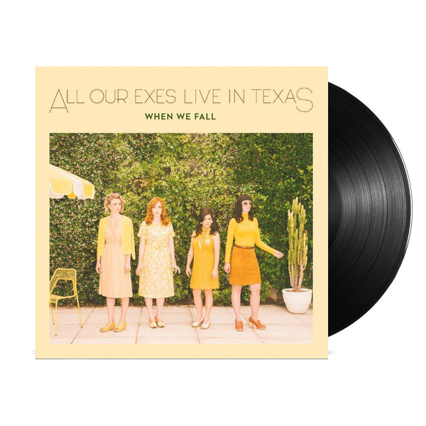 All Our Exes Live In Texas - When We Fall LP