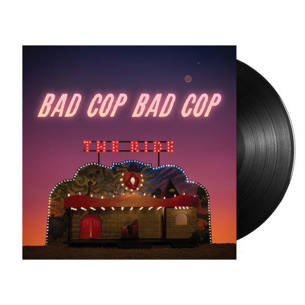 Bad Cop/Bad Cop - The Ride LP (Black)