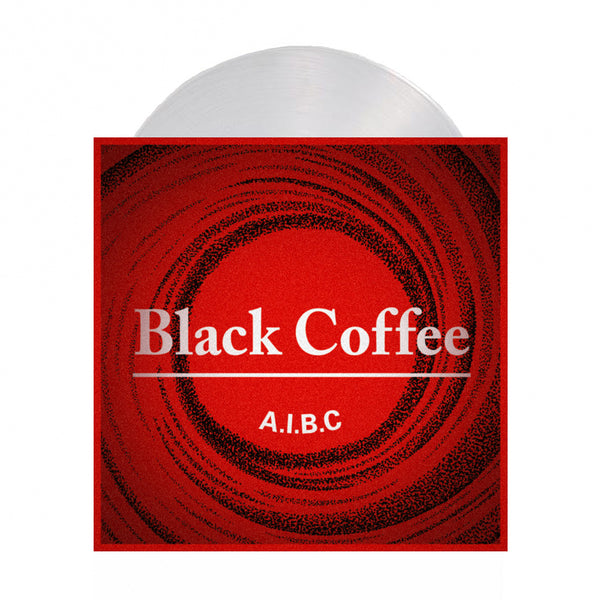 "Black Coffee - A.I.B.C.  7"" (Clear)"