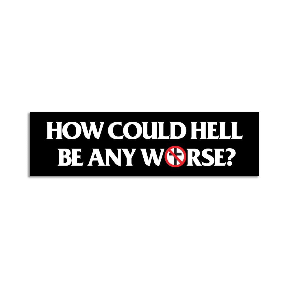 Bad Religion - How Could Hell Be Any Worse Bumper Sticker