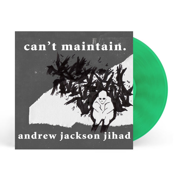 AJJ - Can't Maintain LP (Green)