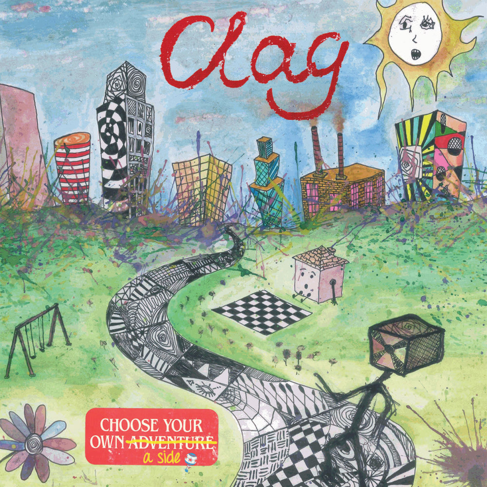 Clag - Choose Your Own A-Side 7""