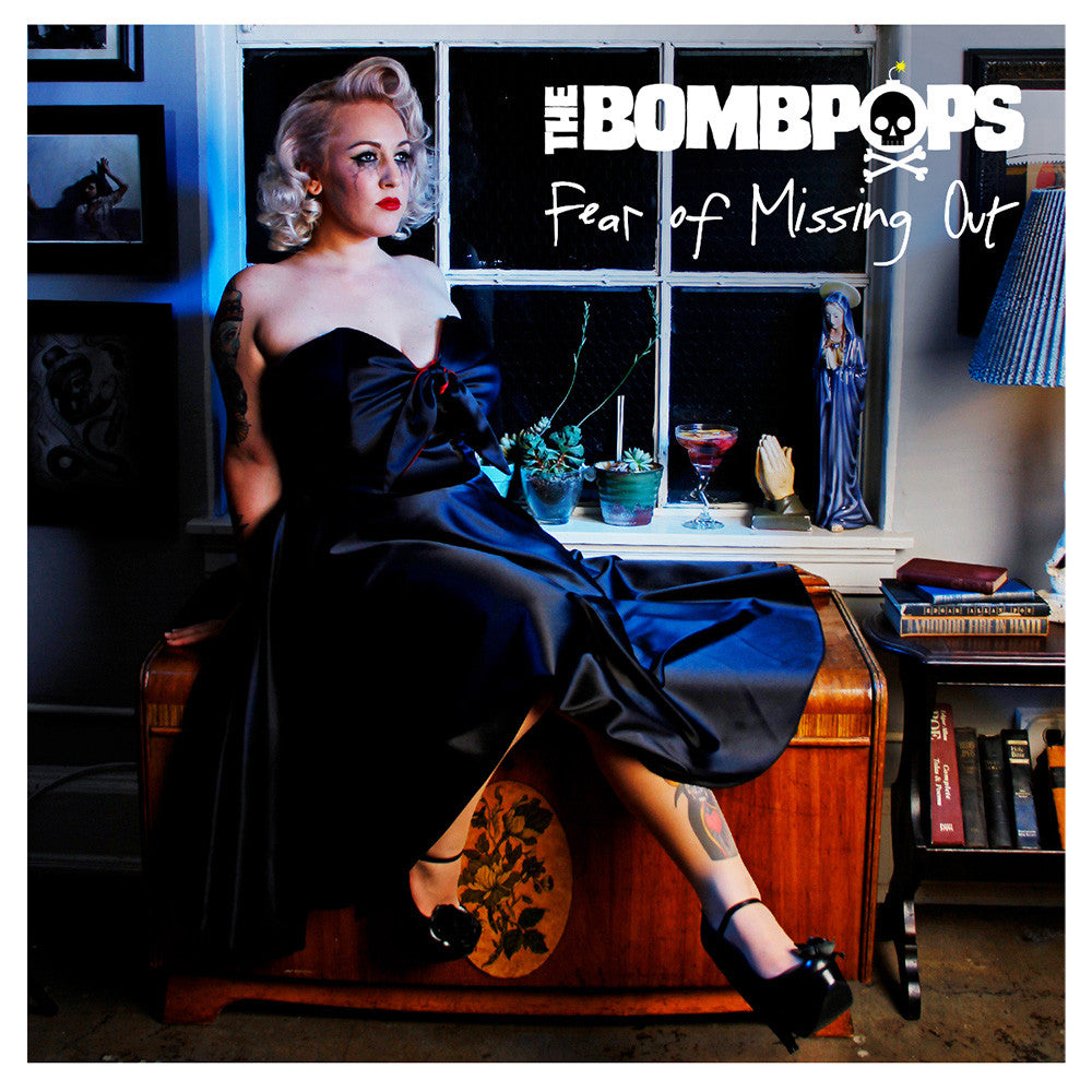The Bombpops - Fear of Missing Out CD