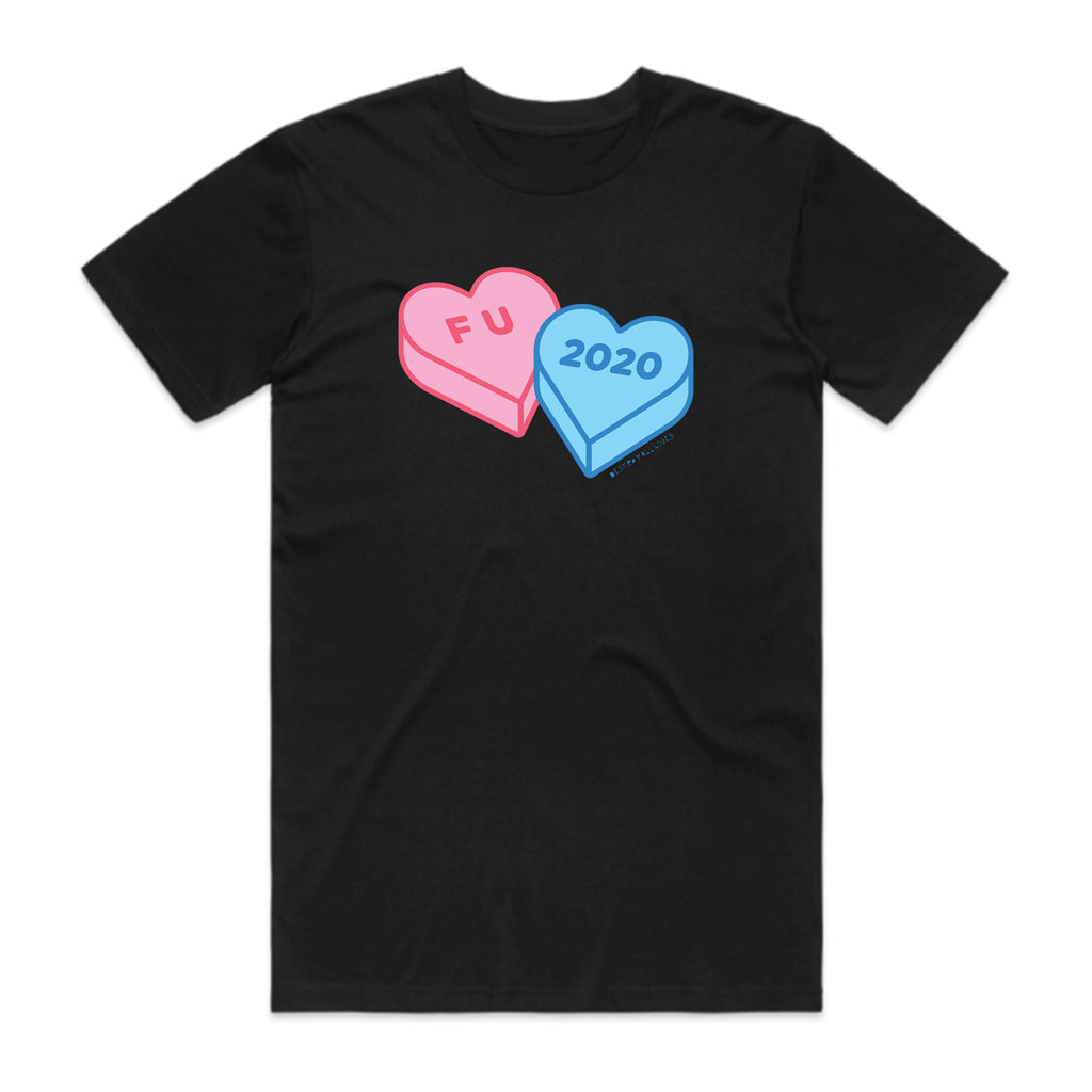 Destroy All Lines - F U 2020 Candy Hearts T-Shirt (Black)