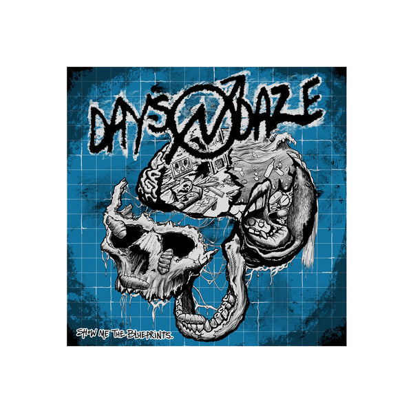 Days N Daze - Show Me The Blueprints CD