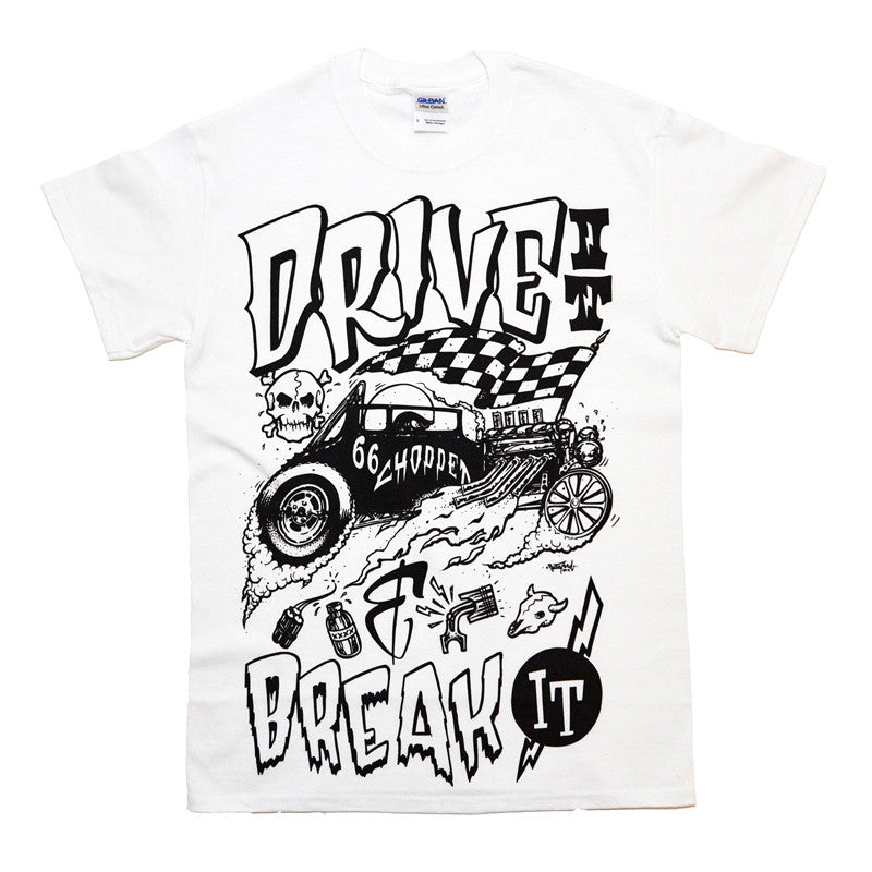 Drive It & Break It T-shirt