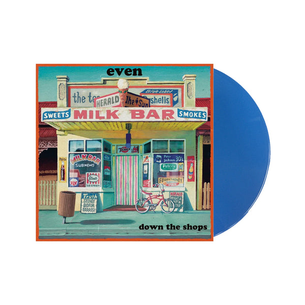 Even - Down The Shops LP (Blue Vinyl)