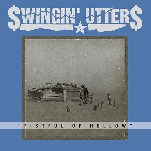 Swingin' Utters - Fistful of Hollow CD