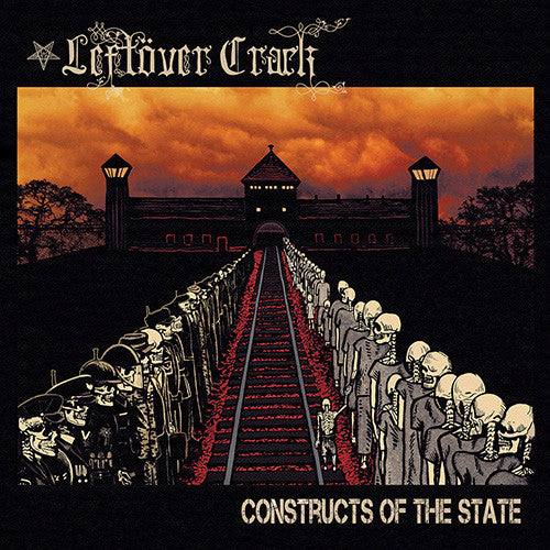 Leftover Crack - Constructs of the State CD