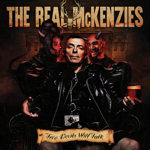 The Real McKenzies - Two Devils Will Talk CD