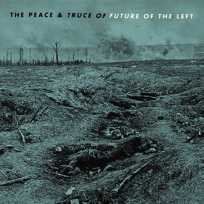 Future of the Left The Peace And Truce of... CD