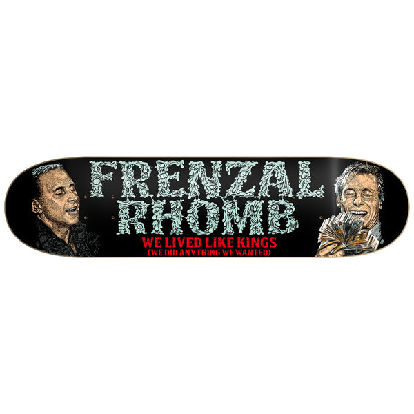 We Live Like Kings The Best of Frenzal Rhomb Skate Deck