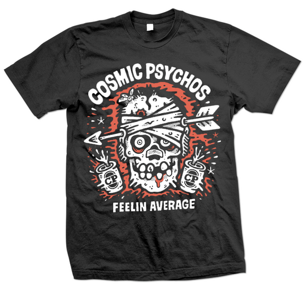 Cosmic Psychos - Feelin' Average Tee (Black)