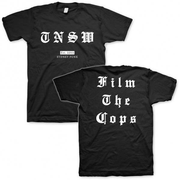 These New South Whales - Film The Cops Tee (Black)
