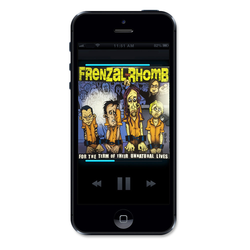 Frenzal Rhomb For The Term of Their Unnatural Lives Digital Download