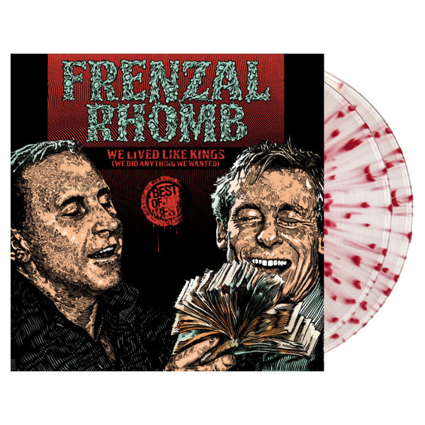 Frenzal Rhomb - We Lived Like Kings: The Best of 2LP (Clear/Blood Red Splatter)