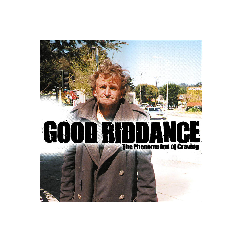Good Riddance - The Phenomenon of Craving CD