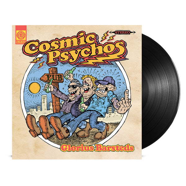Cosmic Psychos - Glorius Barsteds LP (Black)