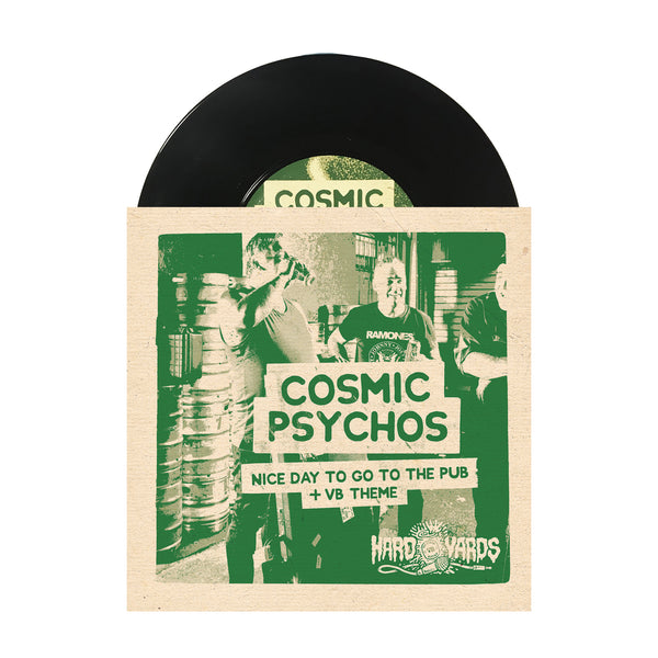Cosmic Psychos - Hard Yards Split 7""