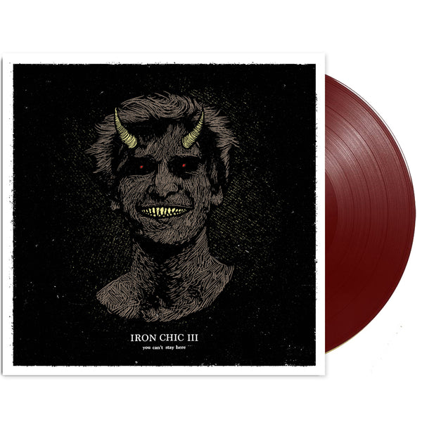You Can't Stay Here LP (Oxblood)