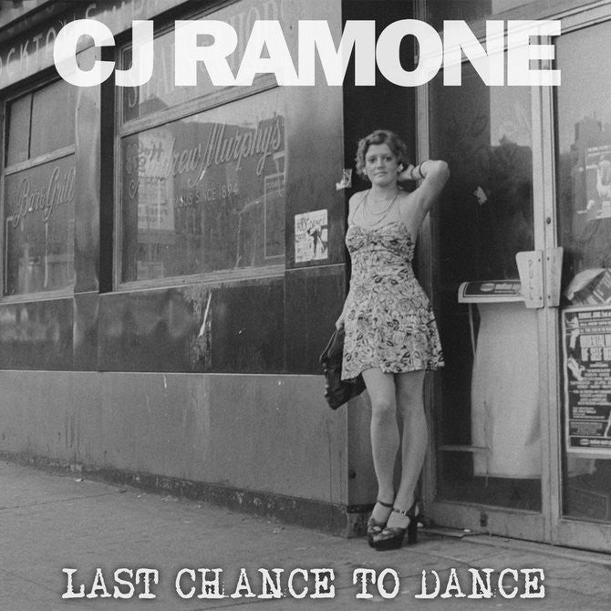 CJ Ramone - Last Chance To Dance CD
