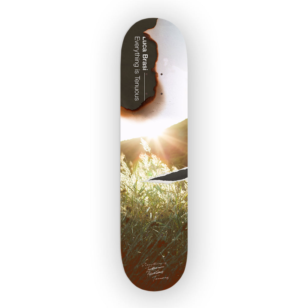 Luca Brasi - Everything Is Tenuous Skate Deck (Limited Edition)