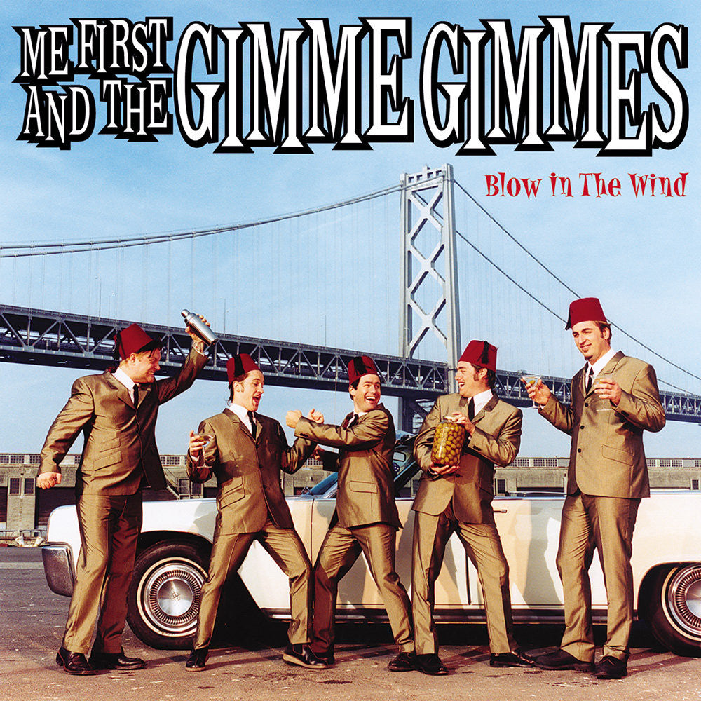 Me First And The Gimme Gimmes - Blow In the Wind CD