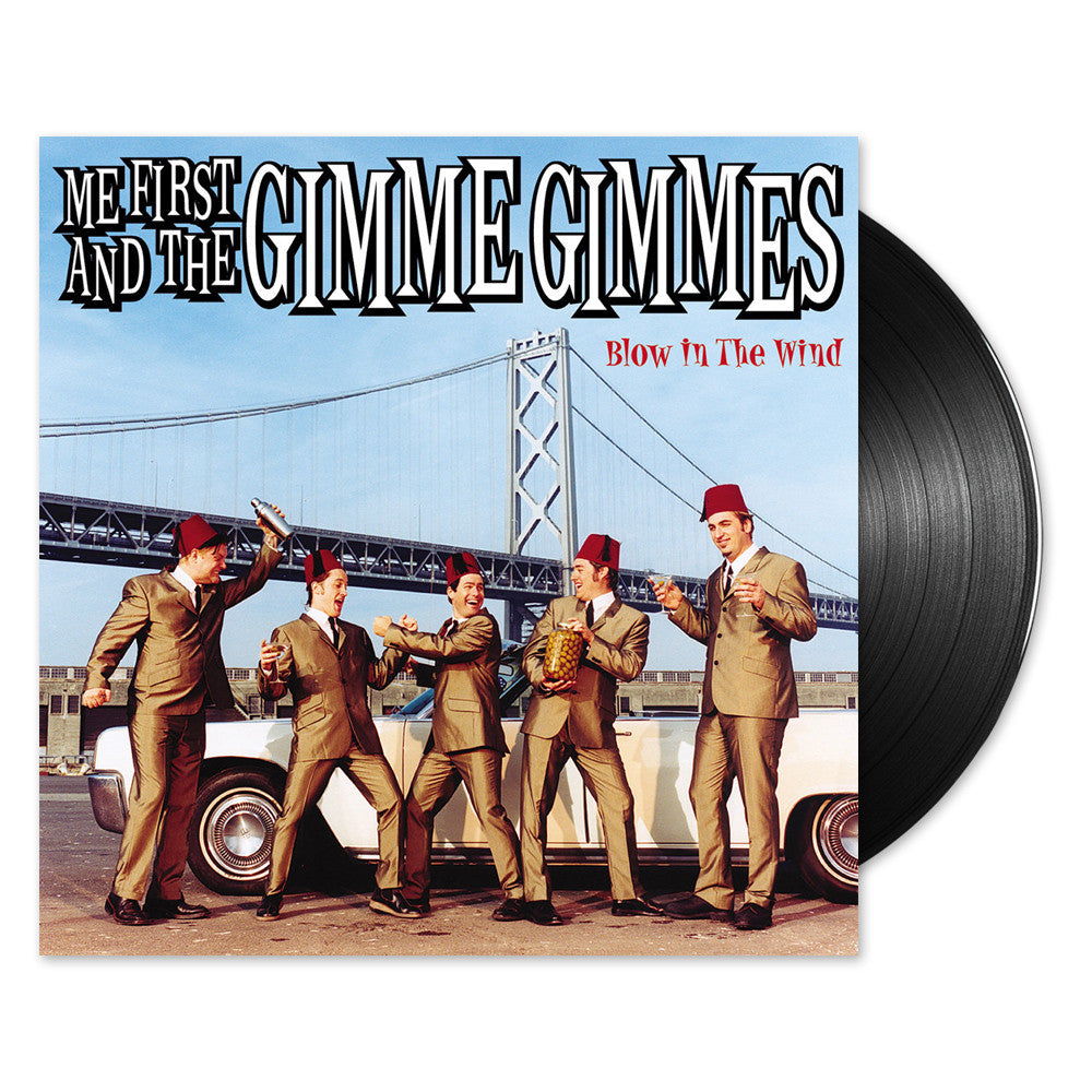 Me First And The Gimme Gimmes - Blow In the Wind LP (Black)