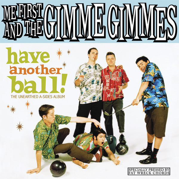Me First and The Gimme Gimmes - Have Another Ball CD