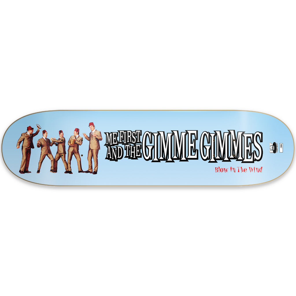 Me First and the Gimme Gimmes - Blow In the Wind Skate Deck (Limited Edition)