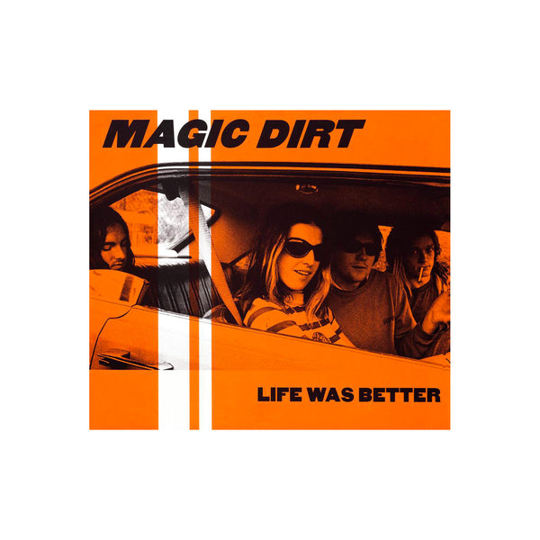 "Magic Dirt - Life Was Better 12"" (Orange/Black)"