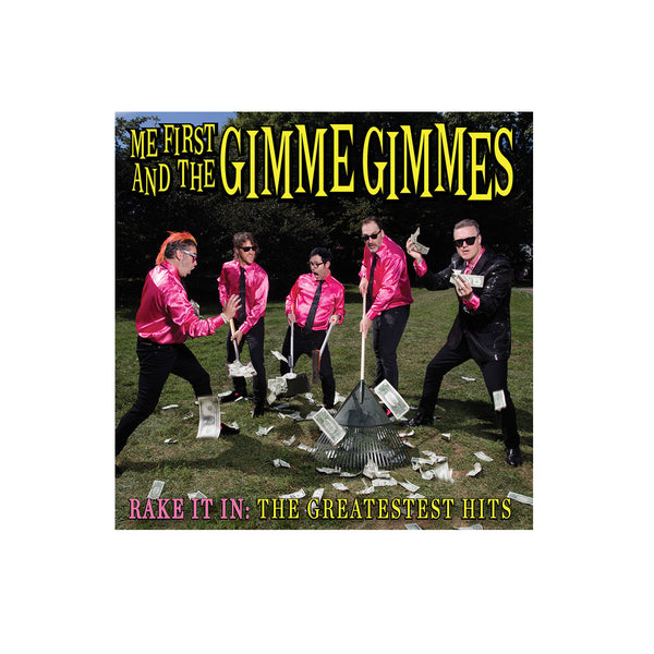 Me First and The Gimme Gimmes - Rake It In: The Greatest Hits CD