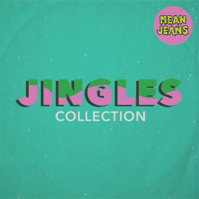 Mean Jeans - Jingles Collection CD