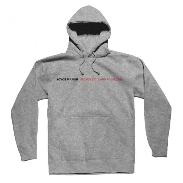 Joyce Manor - Million Dollars To Kill Me Pullover Hoodie (Grey)