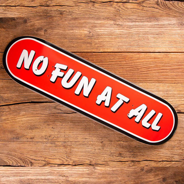 No Fun At All - No Fun At All Logo Skate Deck (Limited Edition)