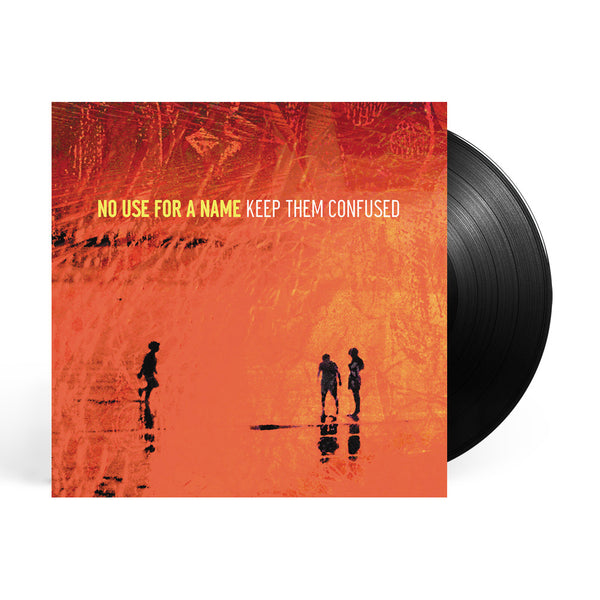 No Use For A Name - Keep Them Confused LP (Black)