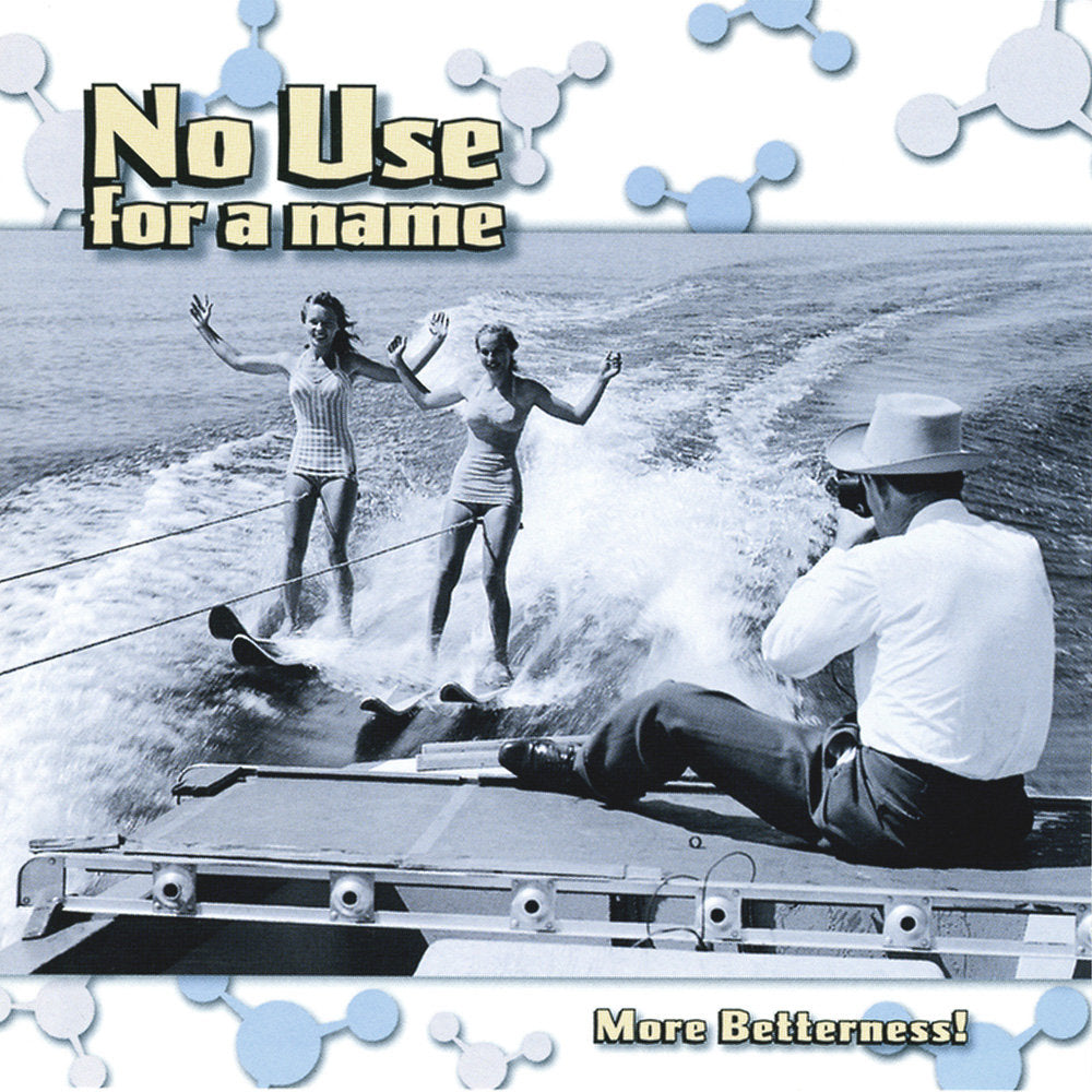 No Use For A Name - More Betterness CD