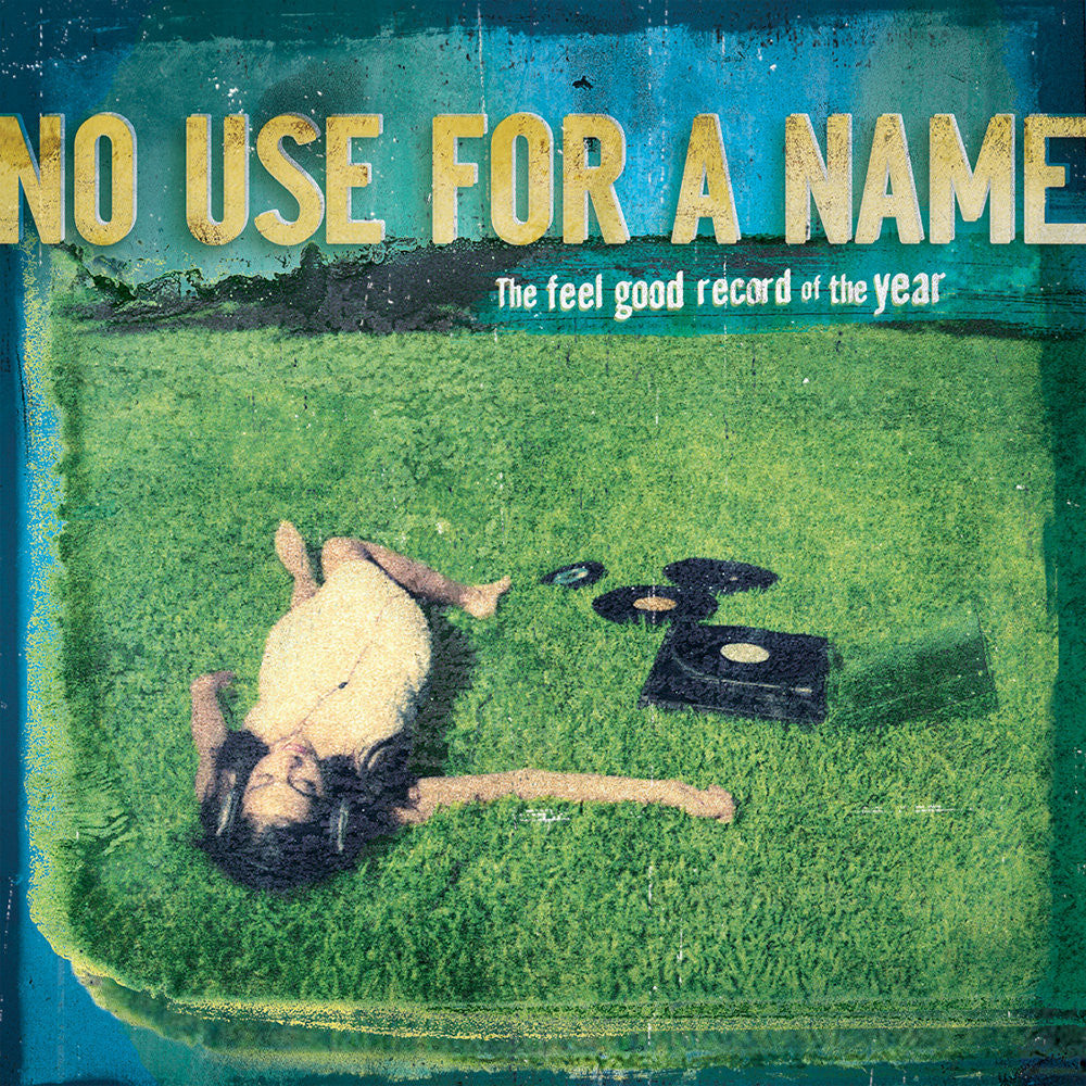 No Use For A Name - The Feel Good Record Of The Year CD