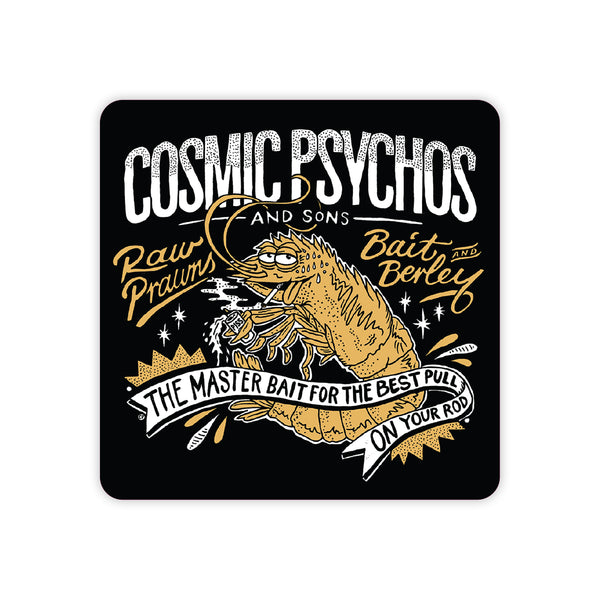 Cosmic Psychos - Raw Prawn Sticker