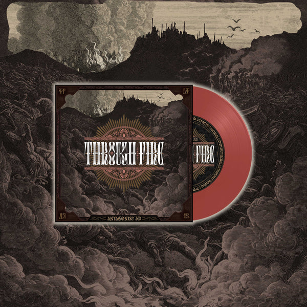 "Antagonist A.D. - Through Fire 7"" Vinyl (Red)"