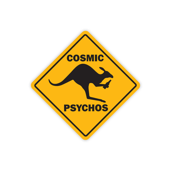 Cosmic Psychos - Roo Sign Sticker