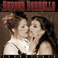 Fat Mike and Dustin Lanker - Rubber Bordello CD