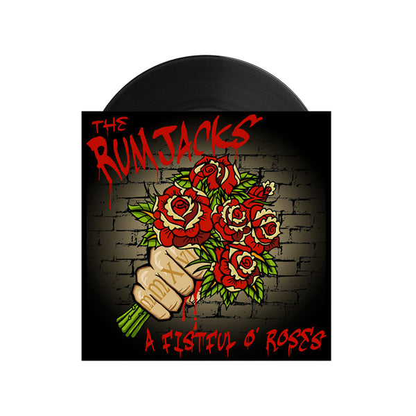 The Rumjacks - A Fistful of Roses 7""