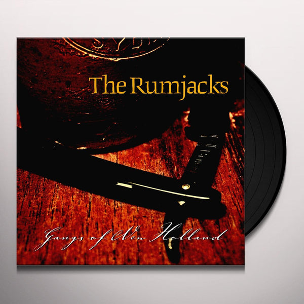 The Rumjacks - Gangs of New Holland LP