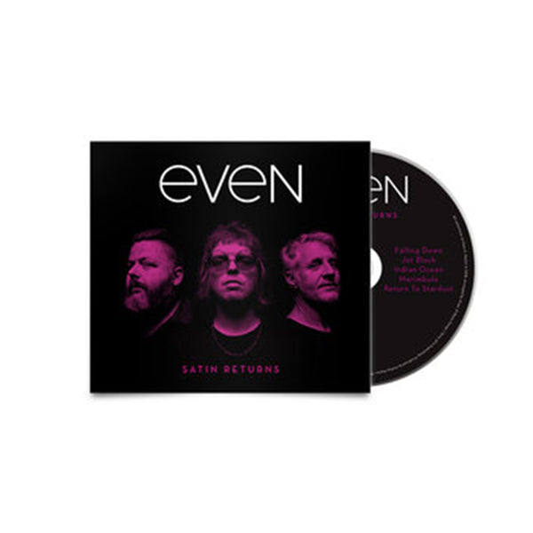 Even - Satin Returns CD