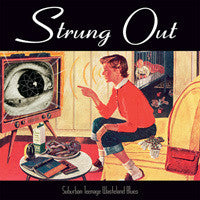 Strung Out - Suburban Teenage Wasteland Blues Cd Reissue