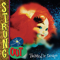 Strung Out - Twisted By Design CD Reissue